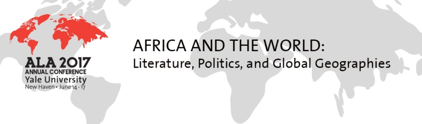 Call for Abstracts: ALA conference 2017 – Africa and the World, deadline 15 November 2016