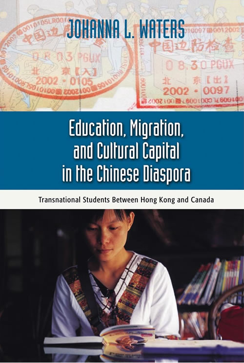 Education, migration, and cultural capital in the Chinese diaspora